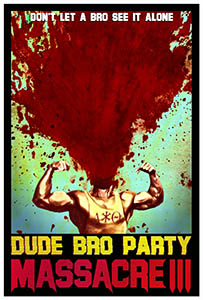 dude bro party massacre iii dvd