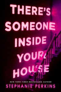 there's someone inside your house stephanie perkins