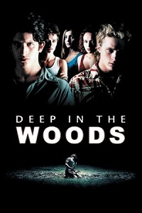 deep in the woods 2000