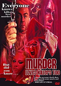 murder loves killers too 2008